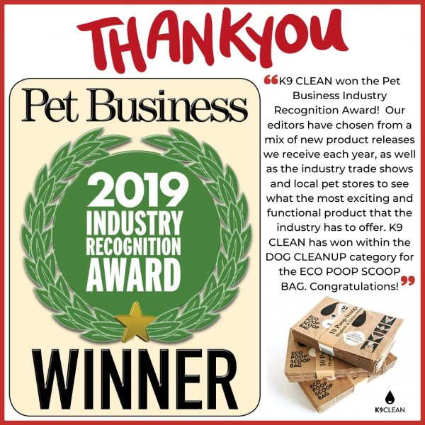 The Eco Poop Scoop bags have won the 2019 Industry Recognition Award in the Dog Cleanup Category!